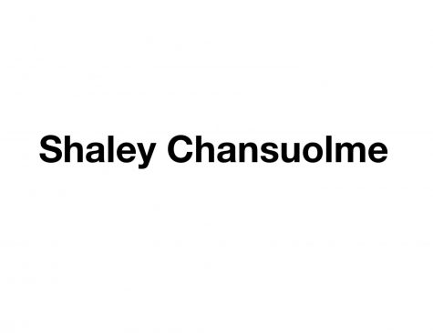 Ms. Shaley Chansuolme